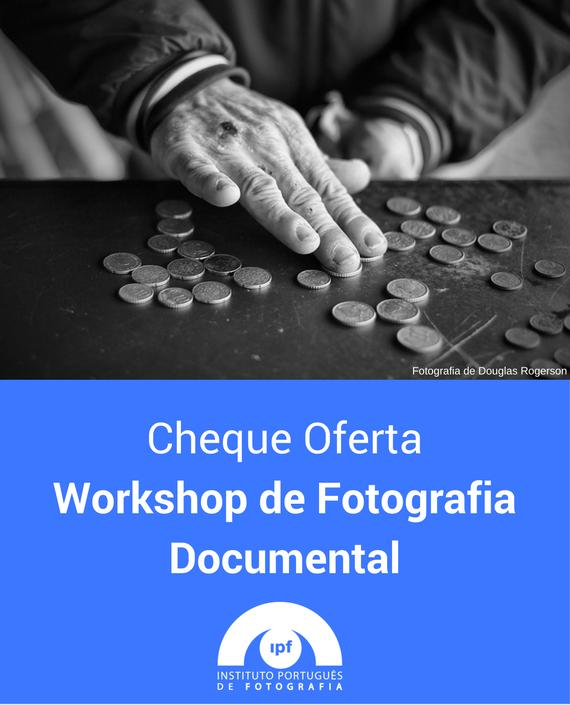 Workshop de Fotografia Documental (Porto)
