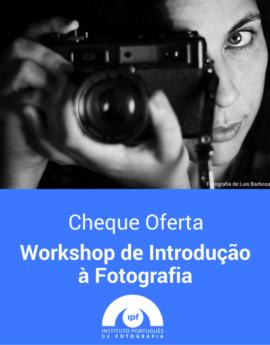 Voucher IPF Workshop de Introdução à Fotografia