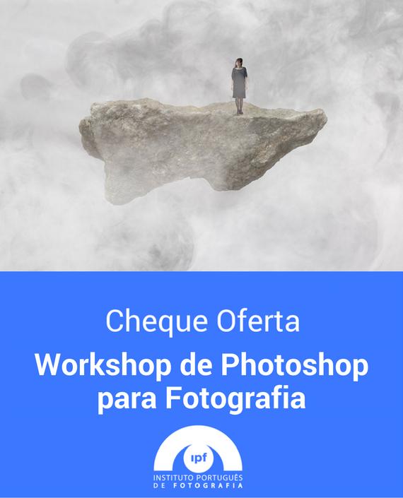 Voucher IPF Workshop de Photoshop para Fotografia