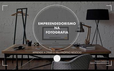 Workshop de Empreendedorismo na Fotografia – Online